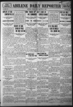 Primary view of object titled 'Abilene Daily Reporter (Abilene, Tex.), Vol. 15, No. 239, Ed. 1 Monday, June 12, 1911'.