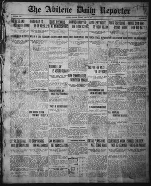 Primary view of object titled 'The Abilene Daily Reporter (Abilene, Tex.), Vol. 19, No. 24, Ed. 1 Friday, April 2, 1915'.