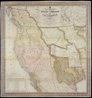 "Primary view of object titled '""A New Map of Texas, Oregon and California with the Regions Adjoining""'."