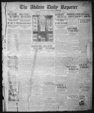 Primary view of object titled 'The Abilene Daily Reporter (Abilene, Tex.), Vol. 34, No. 58, Ed. 1 Monday, January 31, 1921'.