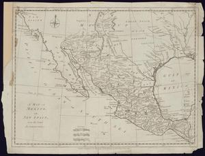 "Primary view of object titled '""A Map of Mexico, or New Spain, from the latest Authorities""'."