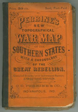 "Primary view of object titled '""Perrine's New Topographical War Map of the Southern States with a Chronology of the Great Rebellion""'."
