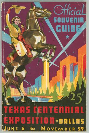 Primary view of object titled 'Official Souvenir Guide:  Texas Centennial Exposition'.