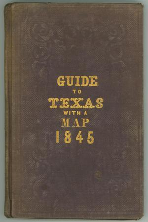 Primary view of object titled 'A New Guide to Texas'.