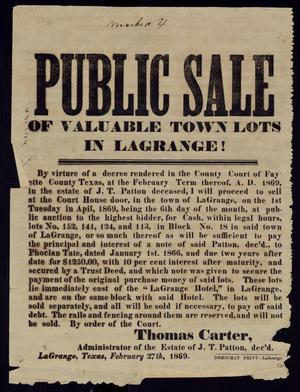 "Primary view of object titled '""Public Sale of Valuable Town Lots in La Grange!""'."