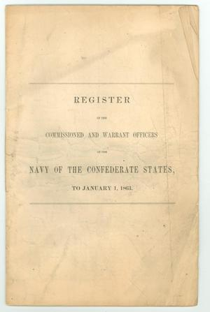 "Primary view of object titled '""Register of the Commissioned and Warrant Officers of the Navy of the Confederate States, to January 1, 1863""'."