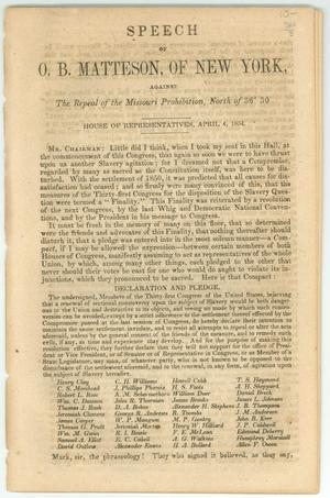 "Primary view of object titled '""Speech of O.B. Matteson, of New York, against the Repeal of the Missouri Prohibition, North of 36 [degrees], 30'""'."