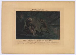 "Primary view of object titled '""David Crockett's Fight For Bear-Meat""'."
