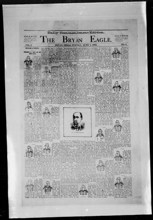 Primary view of object titled 'The Bryan Eagle. (Bryan, Tex.), Vol. 1, No. 3, Ed. 1 Thursday, July 7, 1892'.