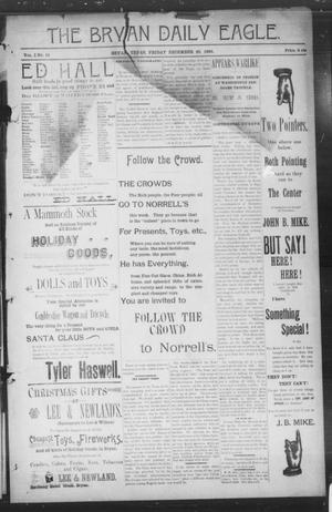 Primary view of object titled 'The Bryan Daily Eagle. (Bryan, Tex.), Vol. 1, No. 17, Ed. 1 Saturday, December 21, 1895'.