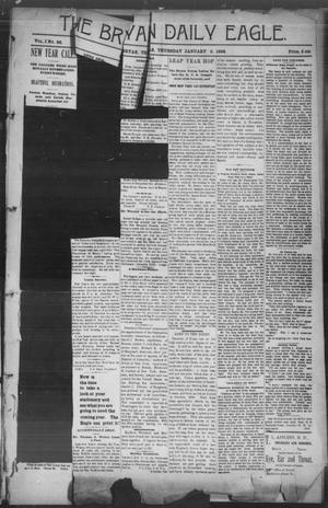 Primary view of object titled 'The Bryan Daily Eagle. (Bryan, Tex.), Vol. 1, No. 26, Ed. 1 Thursday, January 2, 1896'.