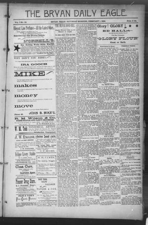 Primary view of object titled 'The Bryan Daily Eagle. (Bryan, Tex.), Vol. 1, No. 53, Ed. 1 Saturday, February 1, 1896'.