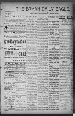 Primary view of The Bryan Daily Eagle. (Bryan, Tex.), Vol. 1, No. 67, Ed. 1 Tuesday, February 18, 1896