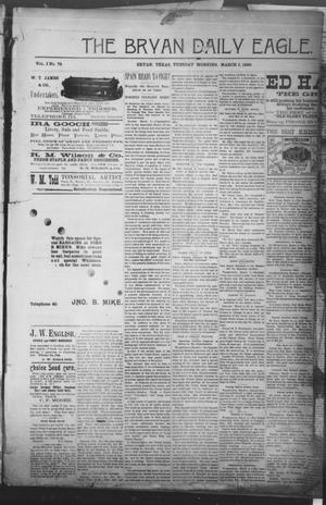 Primary view of object titled 'The Bryan Daily Eagle. (Bryan, Tex.), Vol. 1, No. 79, Ed. 1 Tuesday, March 3, 1896'.