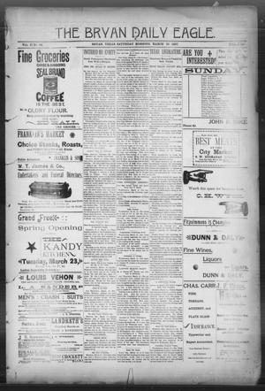 Primary view of object titled 'The Bryan Daily Eagle. (Bryan, Tex.), Vol. 2, No. 94, Ed. 1 Saturday, March 20, 1897'.