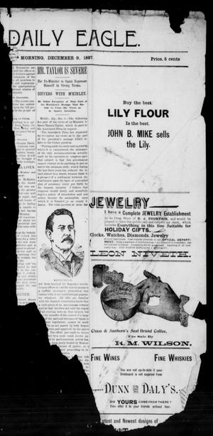 Primary view of object titled 'The Bryan Daily Eagle. (Bryan, Tex.), Ed. 1 Thursday, December 9, 1897'.
