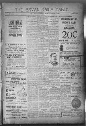 Primary view of The Bryan Daily Eagle. (Bryan, Tex.), Vol. 3, No. 32, Ed. 1 Saturday, January 8, 1898