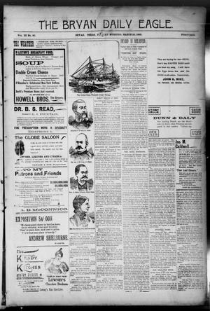 Primary view of The Bryan Daily Eagle. (Bryan, Tex.), Vol. 3, No. 97, Ed. 1 Friday, March 25, 1898