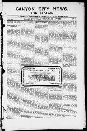 Primary view of object titled 'Canyon City News. (Canyon City, Tex.), Vol. 7, No. 2, Ed. 1 Friday, March 27, 1903'.
