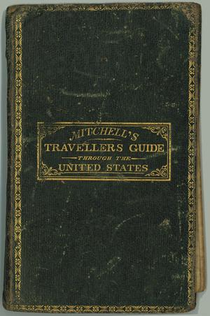 """Mitchell's Travellers Guide through the U.S.  A map of the roads, distances, steam boat & canal routes &c."""