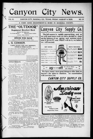 Primary view of object titled 'Canyon City News. (Canyon City, Tex.), Vol. 9, No. 21, Ed. 1 Friday, August 4, 1905'.