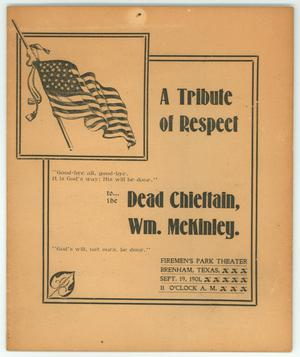 "Primary view of object titled '""A Tribute of Respect To The Dead Chieftain, Wm. McKinney""'."