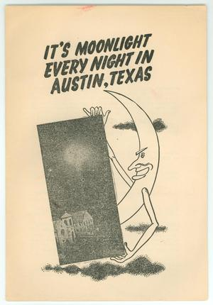 "Primary view of object titled '""It's Moonlight Every Night in Austin, Texas""'."