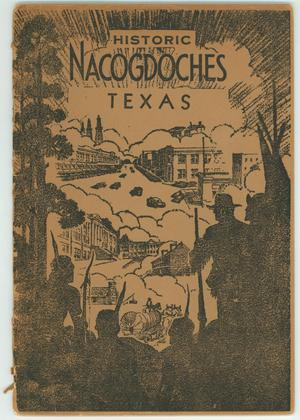 "Primary view of object titled '""Historic Nacogdoches""'."