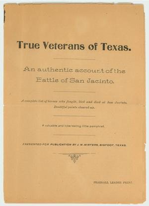 Primary view of object titled 'True Veterans of Texas.  An Account of the Battle of San Jacinto'.