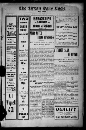 The Bryan Daily Eagle and Pilot (Bryan, Tex.), Vol. FOURTEENTH YEAR, No. 173, Ed. 1 Monday, June 28, 1909