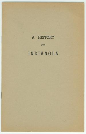 Primary view of object titled 'A History of Indianola'.