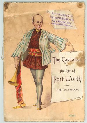"Primary view of object titled '""The Capitalist; or, the City of Fort Worth""'."