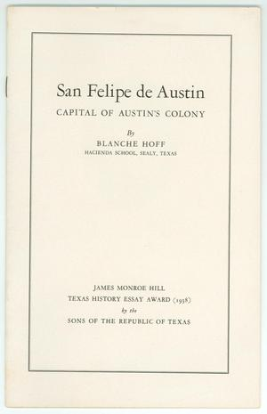 Primary view of object titled 'San Felipe de Austin: Capital of Austin's Colony'.