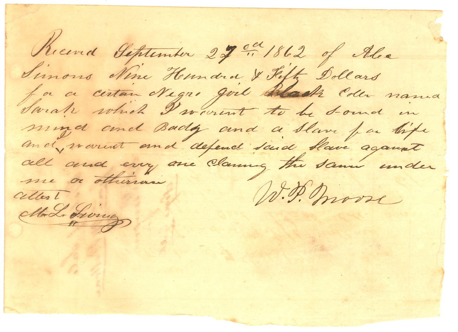 [Bill of Sale to Alexander Simon from W.P. Moore for slave Sarah, 1862]                                                                                                      [Sequence #]: 1 of 2