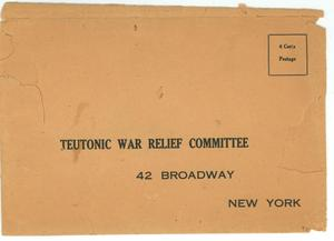 Primary view of object titled '[Envelope for the Teutonic War Relief Committee]'.