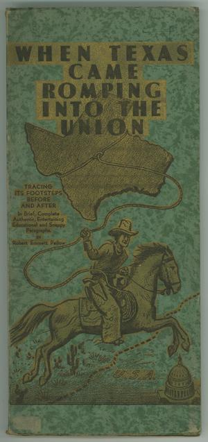 Primary view of object titled 'When Texas Came Romping into the Union'.