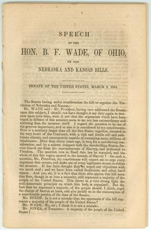 "Primary view of object titled '""Speech of the Hon. B.F. Wade, of Ohio, on the Nebraska and Kansas Bills""'."