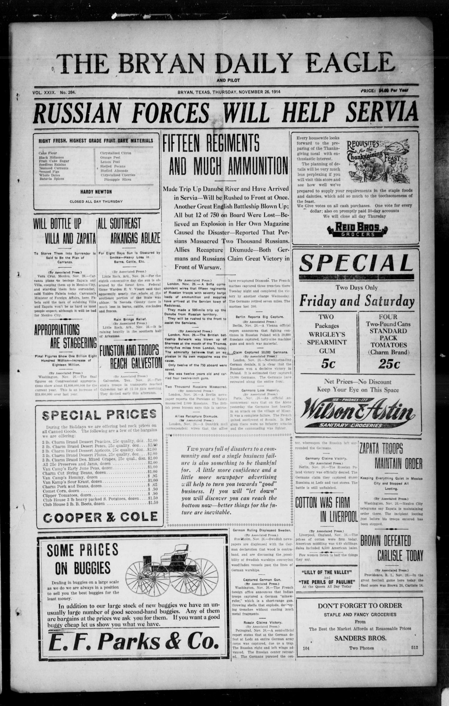 The Bryan Daily Eagle and Pilot (Bryan, Tex.), Vol. 29, No. 284, Ed. 1 Thursday, November 26, 1914                                                                                                      [Sequence #]: 1 of 4