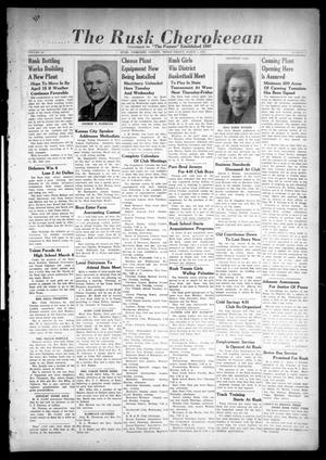 The Rusk Cherokeean (Rusk, Tex.), Vol. 94, No. 5, Ed. 1 Friday, March 1, 1940