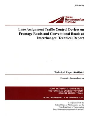 Primary view of object titled 'Lane assignment traffic control devices on frontage roads and conventional roads at interchanges'.