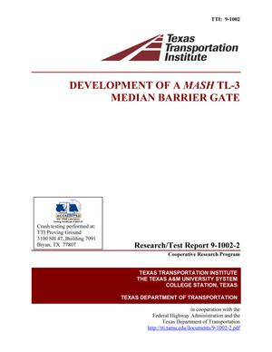 Primary view of object titled 'Development of a MASH TL-3 median barrier gate'.