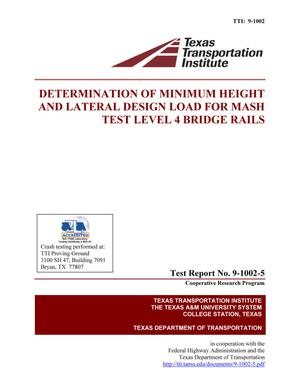Primary view of object titled 'Determination of minimum height and lateral design load for MASH test level 4 bridge rails'.