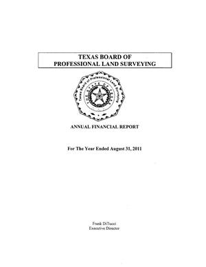 Primary view of object titled 'Texas Board of Professional Land Surveying, Annual Financial Report for the year ended August 31, 2011'.