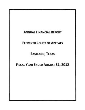 Annual Financial Report, Eleventh Court of Appeals, Eastland, Texas, Fiscal Year ended August 31, 2012