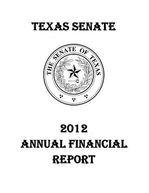 Primary view of object titled 'Texas Senate Annual Financial Report: 2012'.