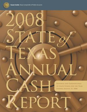 Primary view of object titled 'Texas Annual Cash Report: 2008'.