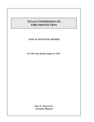 Primary view of object titled 'Texas Commission on Fire Protection, Annual Financial Report for the year ended August 31, 2011'.