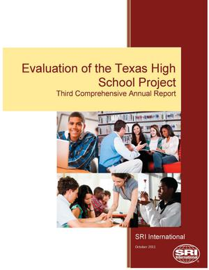 Primary view of object titled 'Evaluation of the Texas High School Project Annual Report: 2009-2010'.
