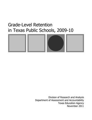 Primary view of object titled 'Grade-Level Retention in Texas Public Schools, 2009-10'.