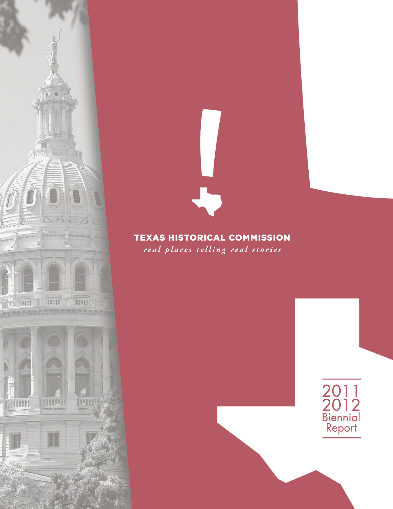 2011/2012 Biennial report, Texas Historical Commission                                                                                                      Front Cover
